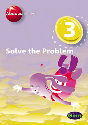 Abacus Evolve (non-UK) Year 3: Solve the Problem Single-User Disk
