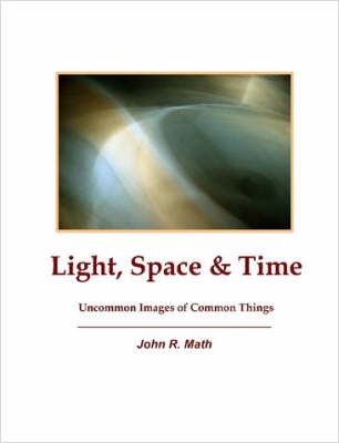 Light, Space & Time