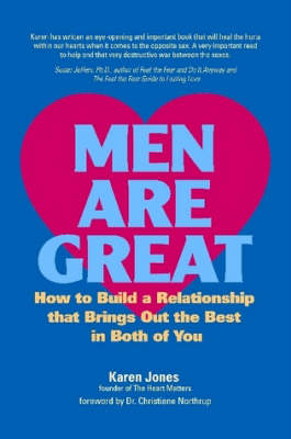 Men are Great: How to Build a Relationship That Brings Out the Best in Both of You