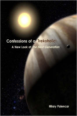 Confessions of a Trekoholic: A New Look at 'The Next Generation'