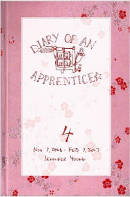 Diary of an Apprentice 4: Nov 7 2006 - Feb 7 2007