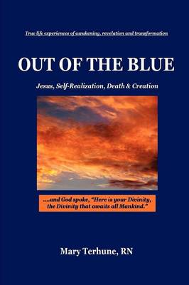OUT OF THE BLUE, Jesus, Self-Realization, Death & Creation