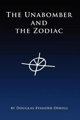 The Unabomber and the Zodiac