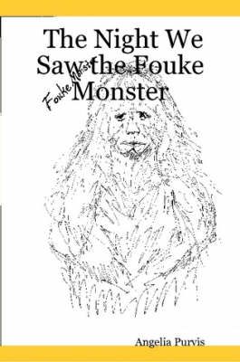 The Night We Saw the Fouke Monster