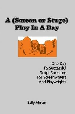 A (Screen Or Stage) Play In A Day