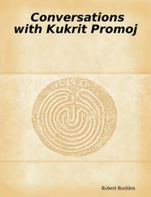 Conversations with Kukrit Promoj
