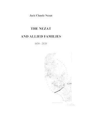 THE Nezat and Allied Families 1630-2007