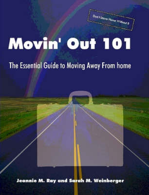 Movin' Out 101 - The Essential Guide to Moving Away From Home