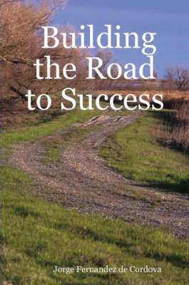 Building the Road to Success