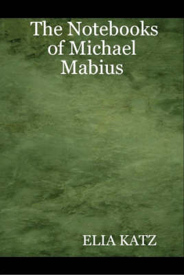 The Notebooks of Michael Mabius