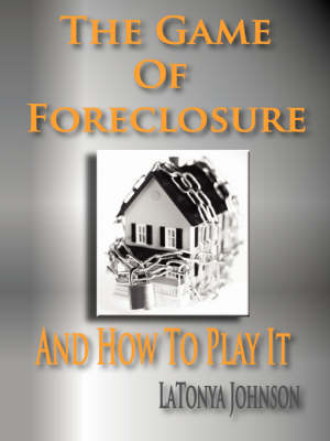 The Game of Foreclosure and How to Play It