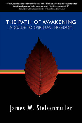 The Path of Awakening: A Guide to Spiritual Freedom