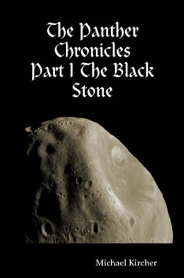 The Panther Chronicles: Part I The Black Stone