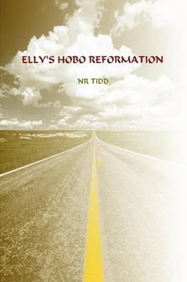 Elly's Hobo Reformation