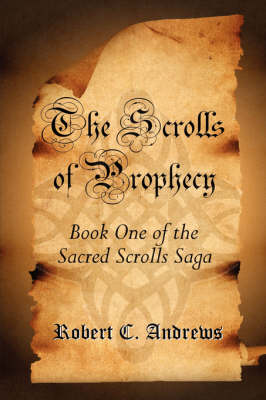 The Scrolls of Prophecy