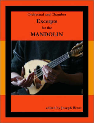 Orchestral and Chamber Excerpts for Mandolin