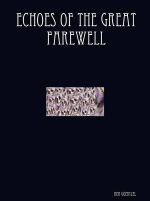 Echoes of the Great Farewell