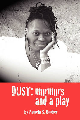 Dust: Murmurs and a Play