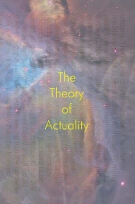 The Theory of Actuality