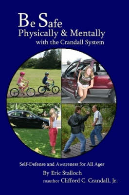 Be Safe Physically and Mentally with the Crandall System