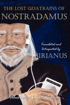 The Lost Quatrains of Nostradamus