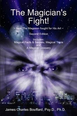 The Magician's Fight!