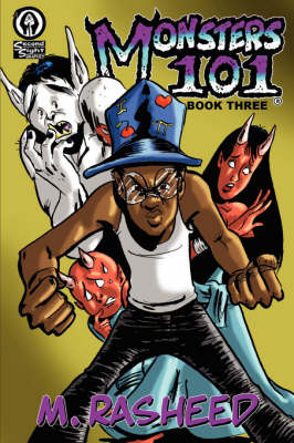 Monsters 101, Book Three
