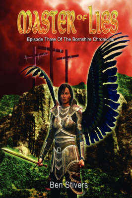 Master of Lies: Episode Three of the Bornshire Chronicles