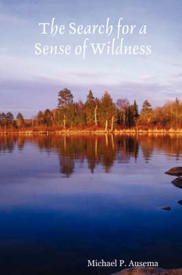 The Search for a Sense of Wildness