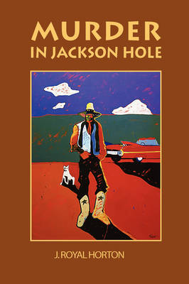 Murder In Jackson Hole