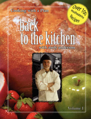 Cooking with a Plan Vol 1: Back to the Kitchen