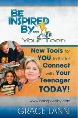 Be Inspired By Your Teen