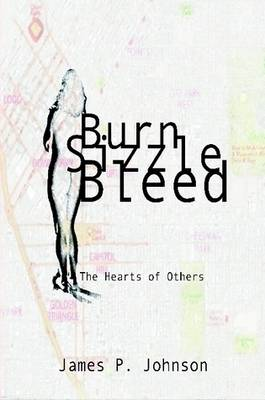 Burn Sizzle Bleed: The Hearts of Others
