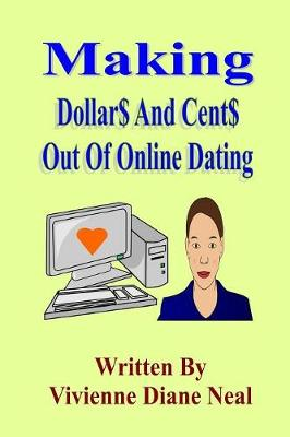 Making Dollar$ And Cent$ Out Of Online Dating