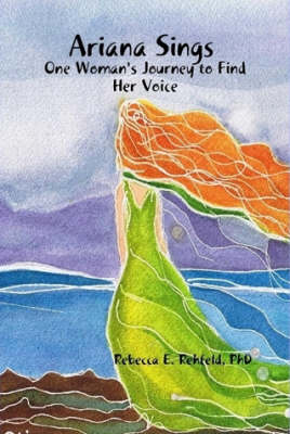 Ariana Sings: One Woman's Journey to Find Her Voice (hard Cover)