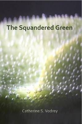 The Squandered Green