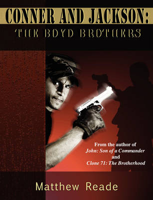 Conner and Jackson: The Boyd Brothers