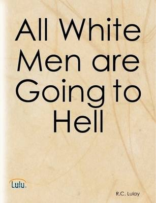 All White Men are Going to Hell