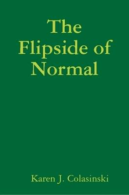 The Flipside of Normal