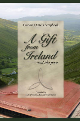 A Gift from Ireland and the Past