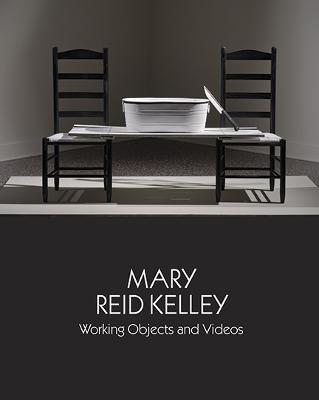Mary Reid Kelley: Working Objects and Videos