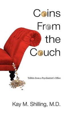 Coins from the Couch - Tidbits from a Psychiatrist's Office