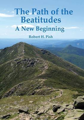 The Path of the Beatitudes a New Beginning