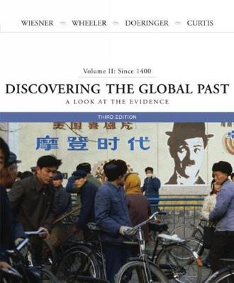 Discovering the Global Past: A Look at the Evidence, Volume II: Since 1400