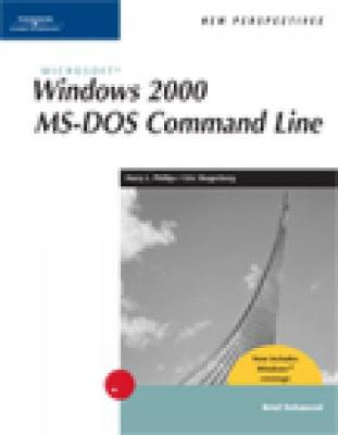 New Perspectives on Microsoft Windows 2000 MS-DOS Command Line, Brief, Windows XP Enhanced