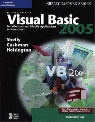 Microsoft Visual Basic 2005 for Windows and Mobile Applications: Microsoft Visual Basic 2005 for Windows and Mobile Applications: Introductory Introductory