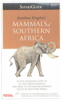Mammals of Southern Africa: Safariguide