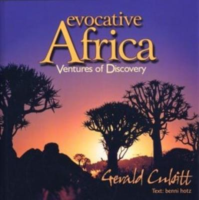 Evocative Africa: Ventures of Discovery