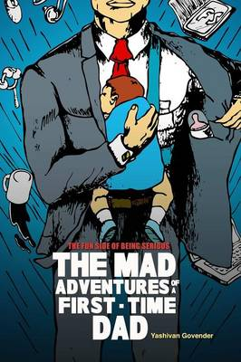The Mad Adventures of a First-Time Dad