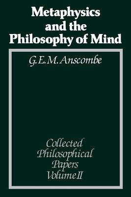 Metaphysics and the Philosophy of Mind: Collected Philosophical Papers, Volume 2